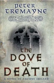 Cover of: The Dove of Death Peter Tremayne