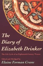 Cover of: The Diary Of Elizabeth Drinker | Elaine Forman Crane