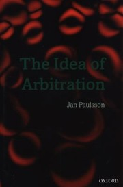Cover of: The Idea Of Arbitration