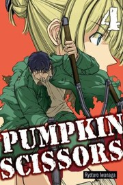Cover of: Pumpkin Scissors Volume 4