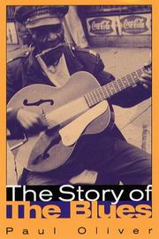 The story of the blues by Oliver, Paul