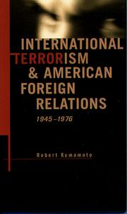 Cover of: International terrorism & American foreign relations, 1945-1976