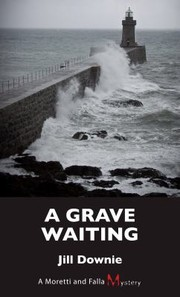 Cover of: A Grave Waiting A Moretti And Falla Mystery