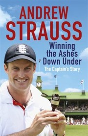 Cover of: Winning The Ashes Down Under The Captains Story