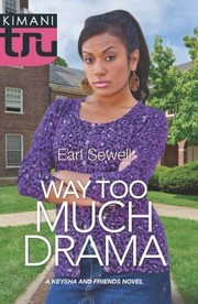 Cover of: Way Too Much Drama |