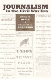 Cover of: Journalism in the Civil War Era