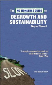 Cover of: Nononsense Guide To Degrowth And Sustainability