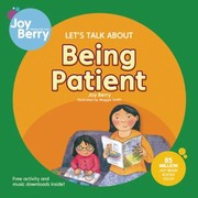 Cover of: Lets Talk about Being Patient