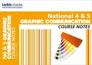 Cover of: National 45 Graphic Communication Course Notes
