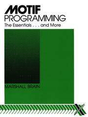 Cover of: Motif programming | Marshall Brain