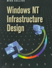 Cover of: Windows NT infrastructure design | Collins, Mike