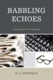 Cover of: Babbling Echoes Soundings From Yesteryear