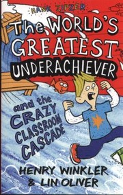 Cover of: Hank Zipzer the Worlds Greatest Underachiever and the Crazy Classroom Cascade Henry Winkler Lin Oliver