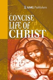 Cover of: Concise Life Of Christ