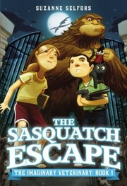 Cover of: The Sasquatch Escape                            Imaginary Veterinary