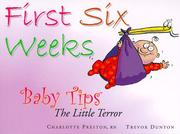 Cover of: First Six Weeks