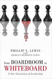 Cover of: From Boardroom To Whiteboard A New Generation Of Leadership