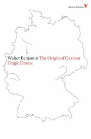 Cover of: The Origin Of German Tragic Drama