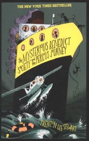 Cover of: The Mysterious Benedict Society and the Perilous Journey Trenton Lee Stewart