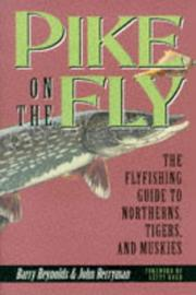 Cover of: Pike on the fly | Barry Reynolds