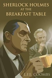 Cover of: Sherlock Holmes at the Breakfast Table LFE Coombs