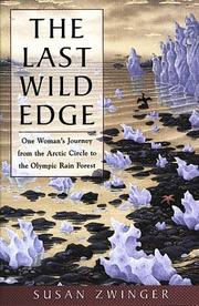 Cover of: The last wild edge | Susan Zwinger