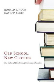 Cover of: Old School New Clothes