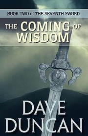 Cover of: The Coming of Wisdom the Seventh Sword Trilogy Book 2