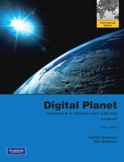 Cover of: Digital Planet Tomorrows Technology and You