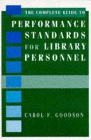 Cover of: The complete guide to performance standards for library personnel | Carol F. Goodson