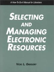 Cover of: Selecting and managing electronic resources