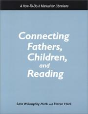 Cover of: Connecting fathers, children, and reading | Sara Willoughby-Herb