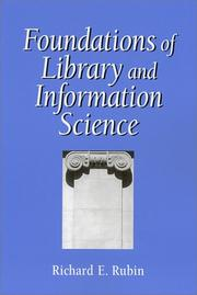 Cover of: Foundations of library and information science | Rubin, Richard