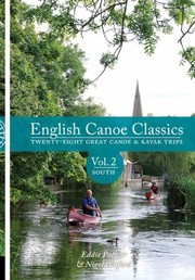 Cover of: English Canoe Classics Twentyeight Great Canoe Kayak Trips