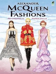 Cover of: Alexander Mcqueen Fashions Recreated In Paper Dolls