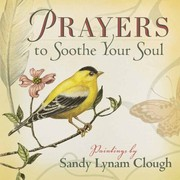 Cover of: Prayers To Soothe Your Soul