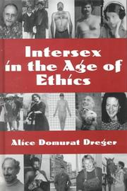 Cover of: Intersex in the age of ethics by edited by Alice Domurat Dreger.