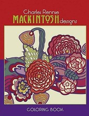 Cover of: Charles Rennie Mackintosh Designs Coloring Book