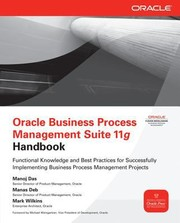 Cover of: Oracle Business Process Management Suite 11g Handbook Functional Knowledge And Best Practices For Successfully Implementing Business Process Management Projects