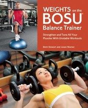 Cover of: Weights on the Bosu Balance Trainer
