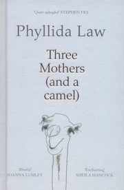 Cover of: Three Mothers and a Camel