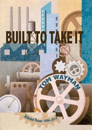 Cover of: Built To Take It Selected Poems 19962013