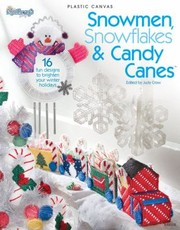 Cover of: Snowmen Snowflakes Candy Canes