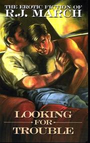 Cover of: Looking for trouble | R. J. March