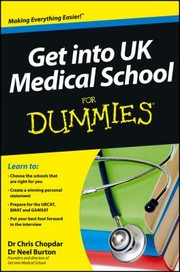 Cover of: Get Into Uk Medical School For Dummies