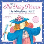 Cover of: The Very Fairy Princess Graduation Girl