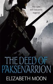 Cover of: The Deed of Paksenarrion Elizabeth Moon