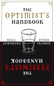 Cover of: The Optimists Handbook A Companion to Hope The Pessimists Handbook