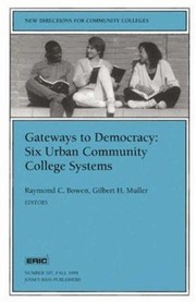 Cover of: Gateways To Democracy Six Urban Community College Systems