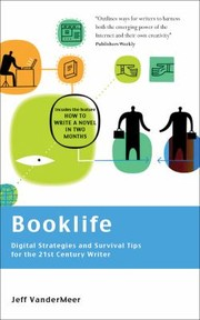 Cover of: Booklife  Digital Strategies and Survival Tips for the 21st Century Writer